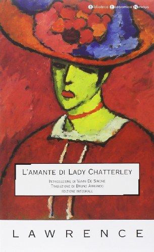 L'amante di lady Chatterley (Biblioteca economica Newton): David H. Lawrence