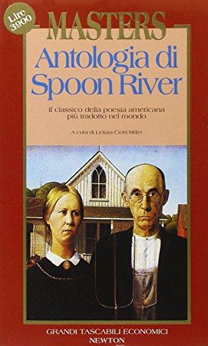 9788879836135: Antologia di Spoon River. Testo inglese a fronte (Grandi tascabili economici)