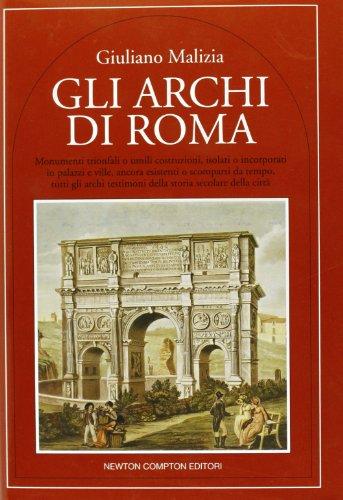 9788879836500: Gli archi di Roma