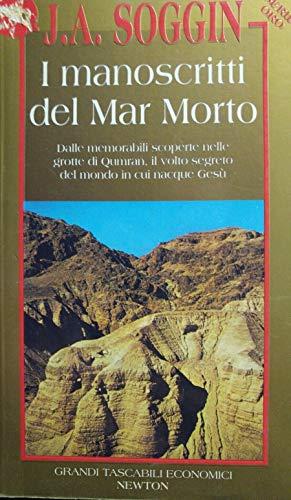 I MANOSCRITTI DEL MAR MORTO: SOGGIN J. ALBERTO