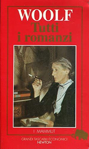 Tutti i romanzi. La crociera, Notte e: Woolf,Virginia.
