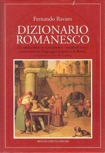 9788879837095: Dizionario romanesco: Da
