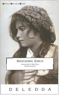 Marianna Sirca. Ediz. integrale (Biblioteca economica Newton): Grazia Deledda