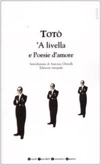 9788879837767: A Livella e Poesie D'Amore (Italian Text)