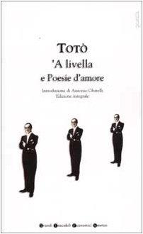 9788879837767: A Livella e Poesie D'Amore (Italian Text)