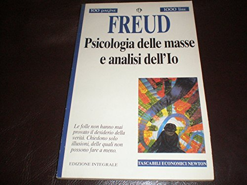 9788879839952: Psicologia delle masse e analisi dell'io