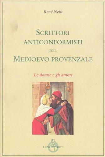 9788879840132: Scrittori anticonformisti del Medioevo provenzale: 1