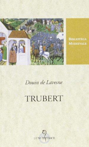 Trubert.: Lavesne,Douin de.