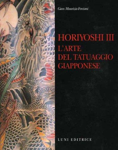 9788879842099: Horyoshi III. L'arte del tatuaggio giapponese