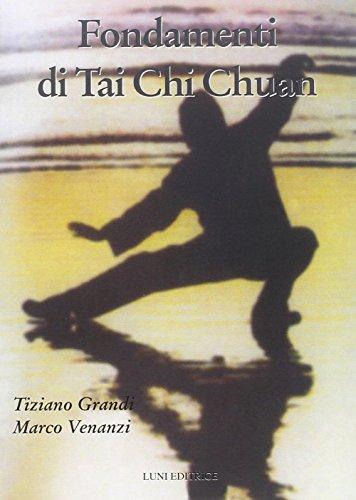 9788879843546: Fondamenti di Tai Chi Chuan
