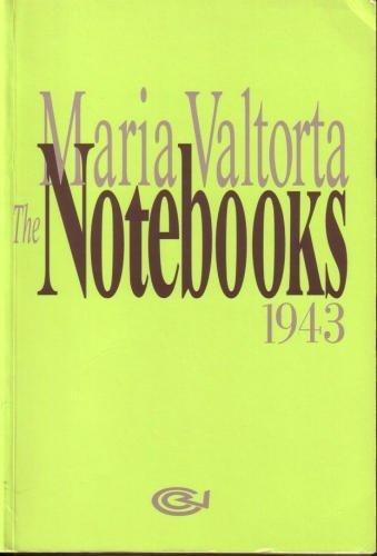 The Notebooks: 1943: Maria Valtorta
