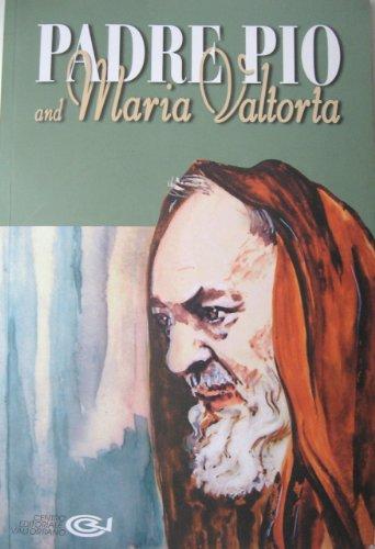 Padre Pio and Maria Valtorta: Pisani, Emilio, Ed.