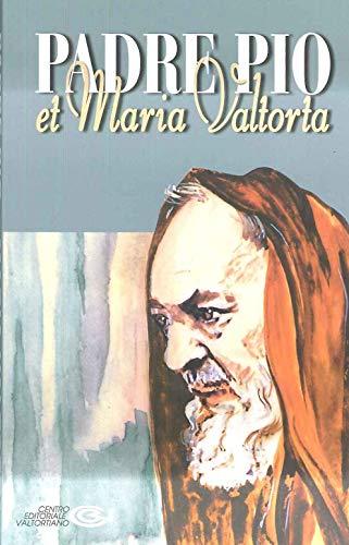 Padre Pio et Maria Valtorta: Emilio Pisani