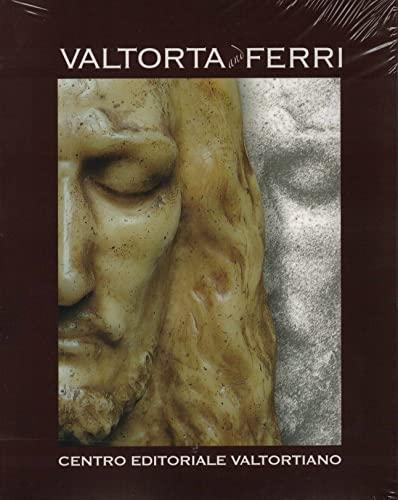 9788879871341: Valtorta and Ferri. Ediz. italiana, inglese, francese, tedesca, spagnola e portoghese