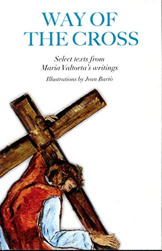 Way of the Cross: Maria Valtorta