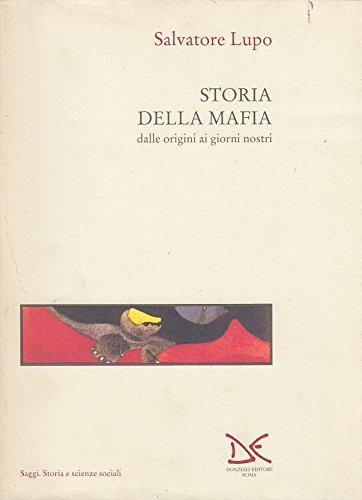 9788879890205: Storia della mafia: Dalle origini ai giorni nostri (Saggi) (Italian Edition)