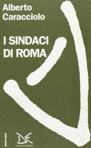 9788879890359: I sindaci di Roma