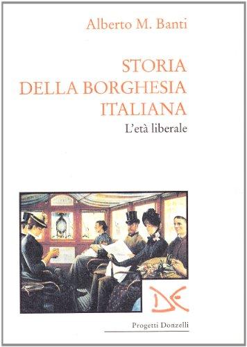 9788879891707: Storia della borghesia italiana (Progetti Donzelli) (Italian Edition)