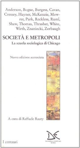 Società e metropoli. La scuola sociologica di