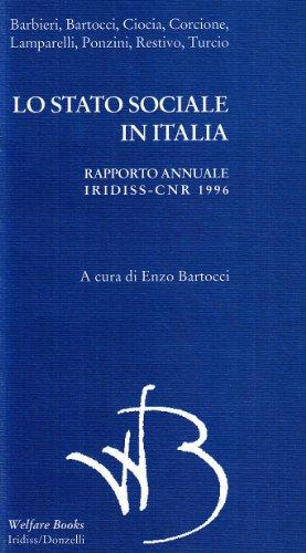 Lo stato sociale in Italia. Rapporto annuale