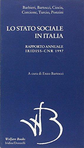 Lo stato sociale in Italia 1997. Rapporto