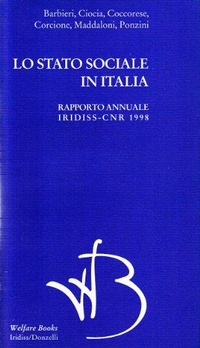Lo stato sociale in Italia 1998. Rapporto