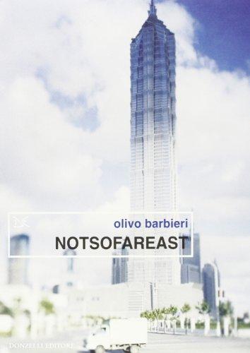 9788879897174: Notsofareast. Ediz. italiana e inglese (Saggi. Arti e lettere)