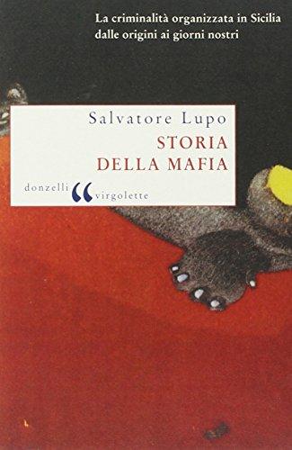 9788879899031: Storia della mafia. Dalle origini ai nostri giorni
