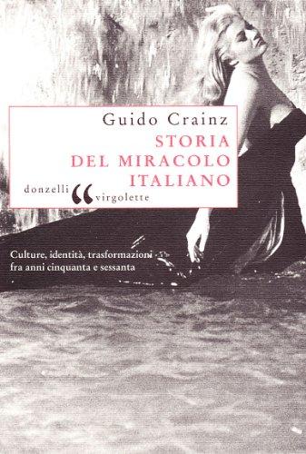 9788879899451: Storia del miracolo italiano