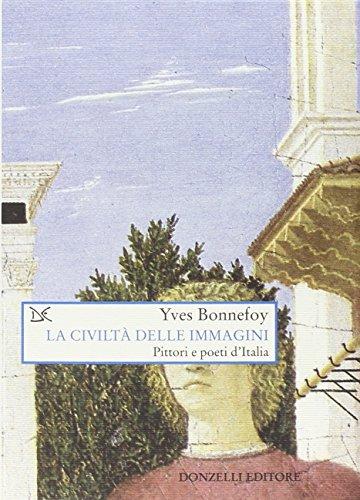 La civiltÃ: delle immagini. Pittori e poeti d'Italia (9788879899949) by [???]