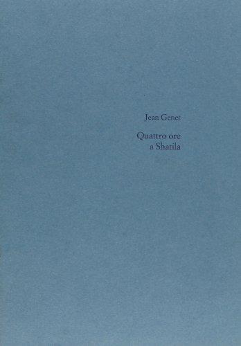 Quattro ore a Chatila (8879900439) by Jean Genet