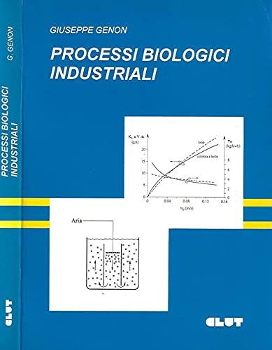 9788879920285: Processi biologici industriali