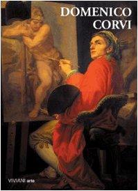 9788879930369: Domenico Corvi. Catalogo della mostra (Viterbo, 12 dicembre 1998-28 febbraio 1999)