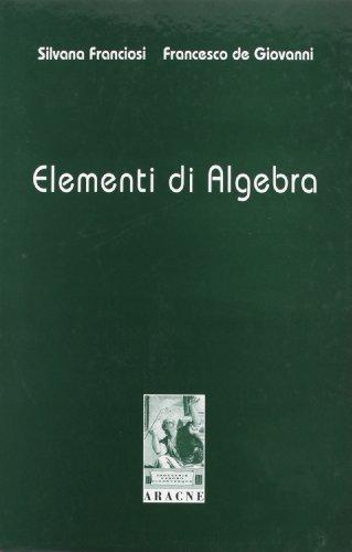 9788879990240: Elementi di algebra