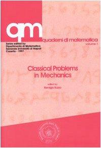 9788879991872: Classical Problems in Mechanics