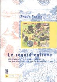 9788879992688: Le Regard Entrave Litterature et Anthropologie Dans les Premiers