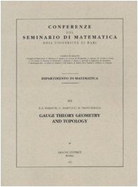 9788879993623: Gauge theory, geometry and topology