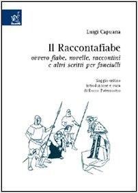 Il Raccontafiabe», ovvero fiabe, novelle, raccontini e: Luigi Capuana
