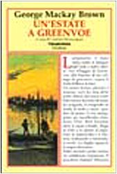 Un'estate a Greenvoe (9788880032960) by MacKay Brown, George