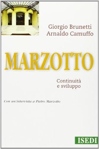Marzotto: Continuita e sviluppo (Imprese & strategie): Giorgio Brunetti