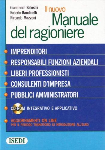 9788880080596: Il nuovo manuale del ragioniere. Con CD-ROM