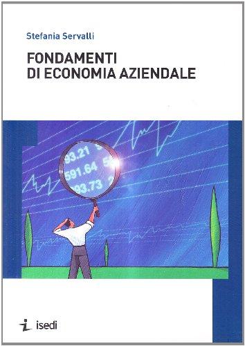 Fondamenti di economia aziendale: Stefania Servalli