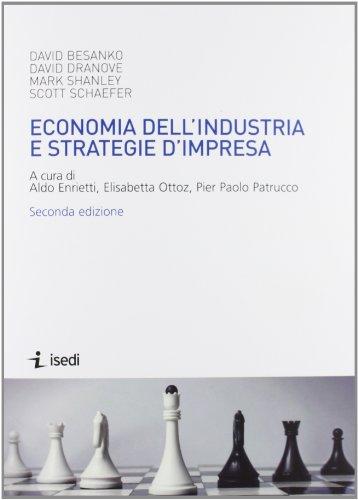 9788880083719: Economia dell'industria e strategie d'impresa