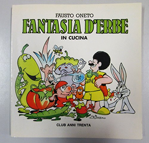 Fantasia D'erbe in Cucina (Fantasy in Green .in the Kitchen) Inscribed Copy