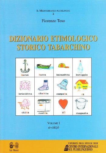 Dizionario etimologico storico tabarchino: Toso, Fiorenzo