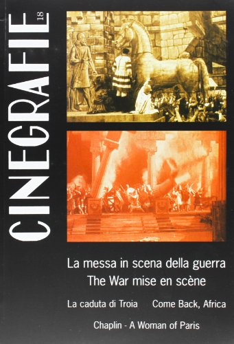 Cinegrafie vol. 18 - La messa in scena della guerra-The War mise en scène: aa Vv