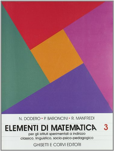 9788880131342: Elementi di matematica. Per la 3ª classe degli Ist. Magistrali sperimentali e i Licei: ELEM. MATEM. IST.MAG. 3