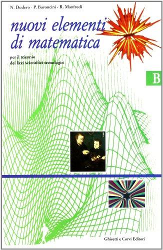 9788880134534: NUOVI ELEMENTI MATEMATICA B, TRIENNIO TECN.