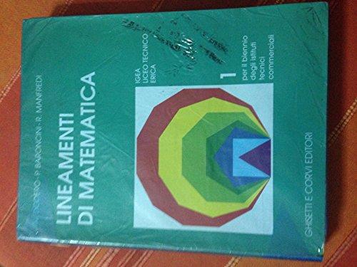 9788880134749: Lineamenti di matematica. Per gli Ist. Tecnici commerciali: 1
