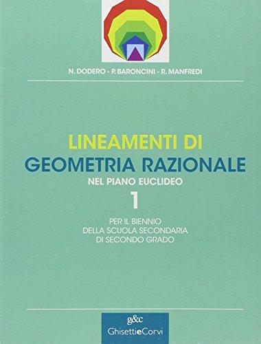 LINEAMENTI DI GEOMETRIA RAZIONALE - VOL. 1: DODERO NELLA BARONCINI